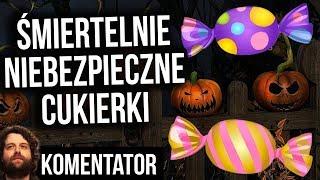 Śmiertelnie Niebezpieczne Cukierki Rozdawano Dzieciom w Polsce na Halloween - Analiza Komentator