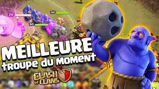 Clash Of Clans LA MEILLEURE TROUPE du moment !