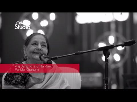 BTS, Farida Khanum, Aaj Jane Ki Zid Na Karo, Coke Studio Season 8, Episode 7