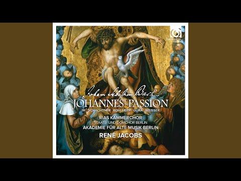 """Johannes Passion, BWV 245, Pt. 1: 1. Chorus """"Herr, unser Herrscher"""" (Exordium)"""