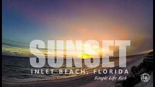 Sunset Time Lapse: Inlet Beach, Florida
