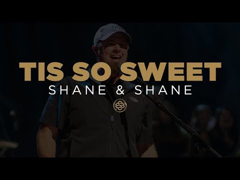 Shane & Shane: Tis So Sweet