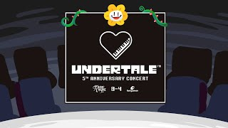UNDERTALE 5th Anniversary Concert