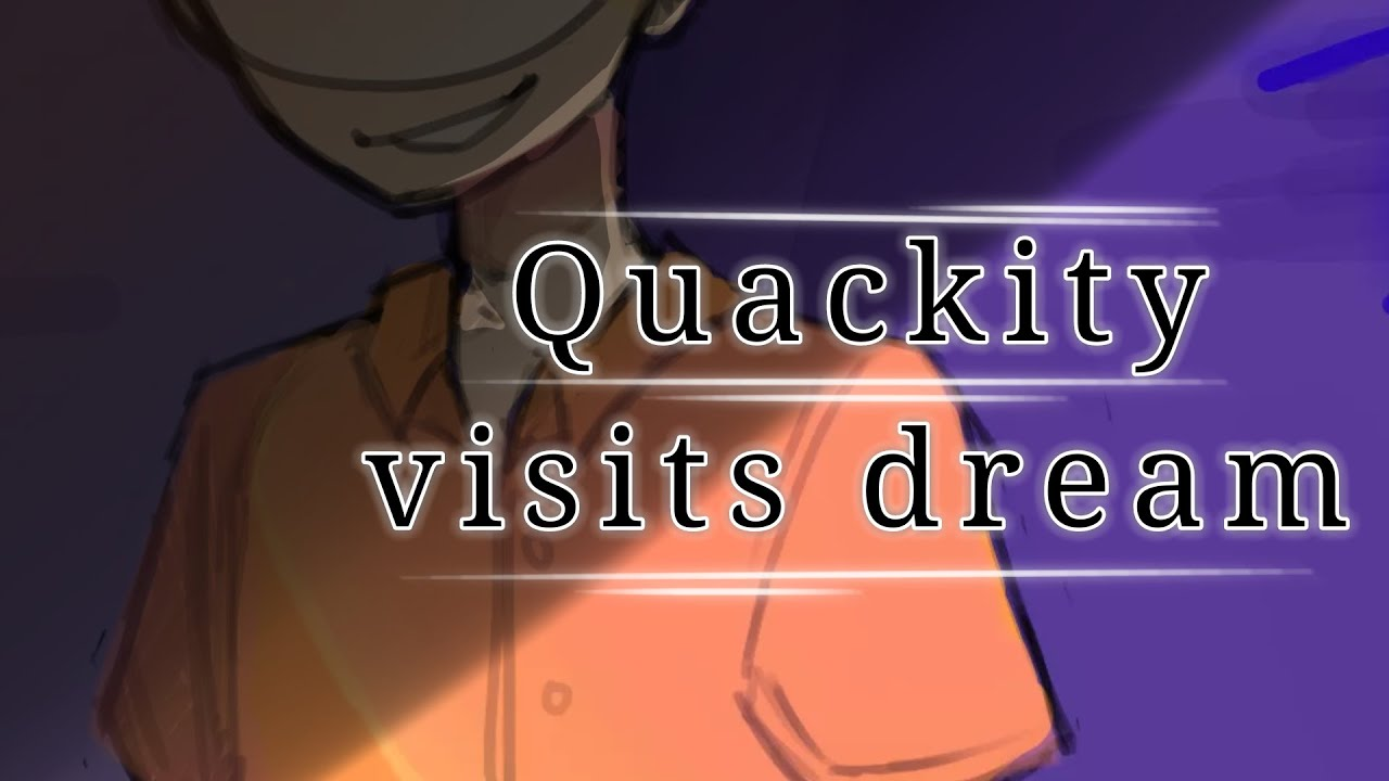 Quackity visits dream [DREAM SMP ANIMATIC] read description