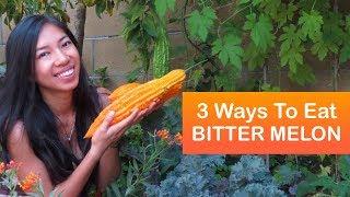 3 Ways to Cook Bitter Melon
