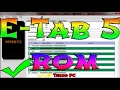 E-Tab 5 Rom Atma Google Play Yükleme ve Apk Engelini Kaldırma Yeni Yöntem