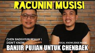 Download lagu RACUNIN EXO KE MUSISI LAGI   BANJIR PUJIAN BUAT DUO CHENBAEK DARI ABANG VOCAL DIRECTOR   REACT EXO