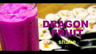 "Refreshing ""dragon Fruit Shake"" So Easy"