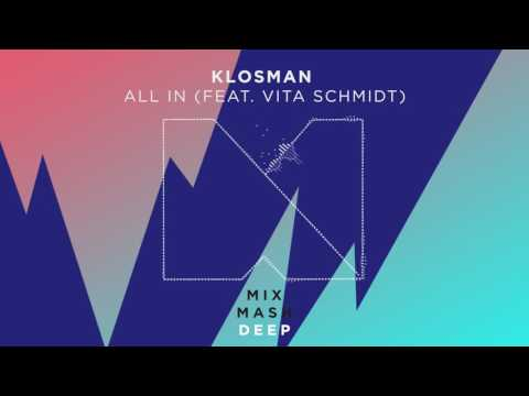 Klosman - All In (feat. Vita Schmidt) (Out Now!)