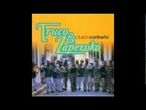 El Cuarto de Tula                                              Truco & Zaperoko