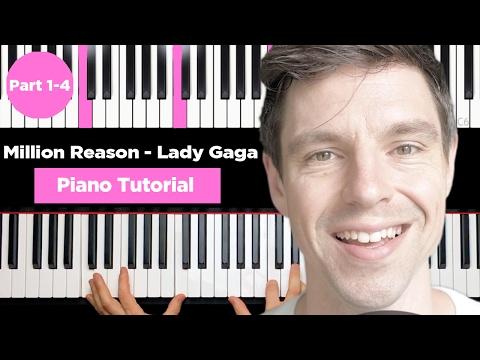 Lady Gaga - Million Reasons - Piano Tutorial - Part 1-4