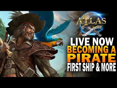 Time To Become A Pirate! First Ship & More! Atlas Pirate MMO Livestream E1 [Early Access]