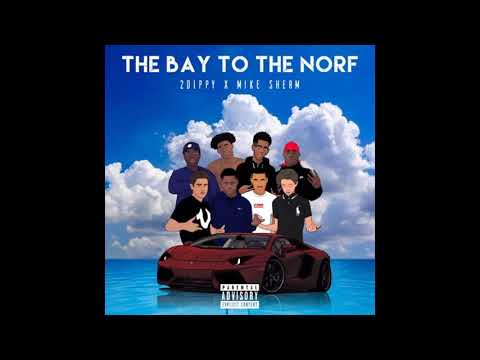 2Dippy Ft. Mike Sherm - The Bay To The Norf