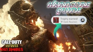 """WWII ZOMBIES - """"THE FINAL REICH"""" HARDCORE EASTER EGG GUIDE! *DARK REUNION* TROPHY UNLOCKED!"""