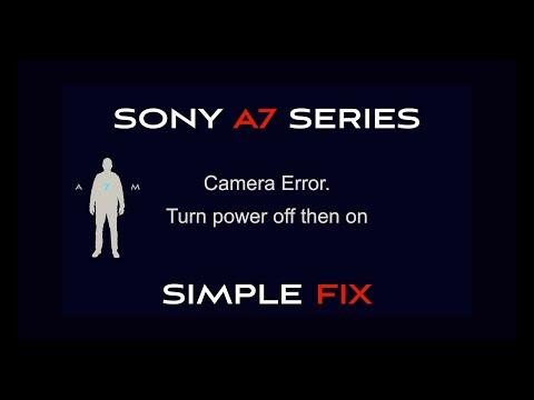 Sony A7 Series Error Message Fix