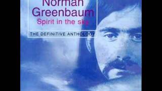 Spirit in the Sky - Norman Greenbaum