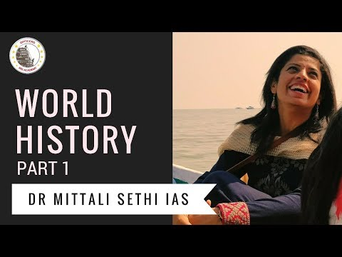 World History for UPSC Mains | Part 1 | Dr. Mittali Sethi IA