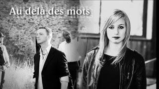 """MUSIQUE CHRÉTIENNE  """"au delà des mots"""" (pop-rock-gospel / chanson francophone / 2019)"""