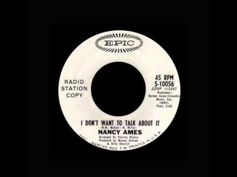 Nancy Ames - I Don't Want To Talk About It