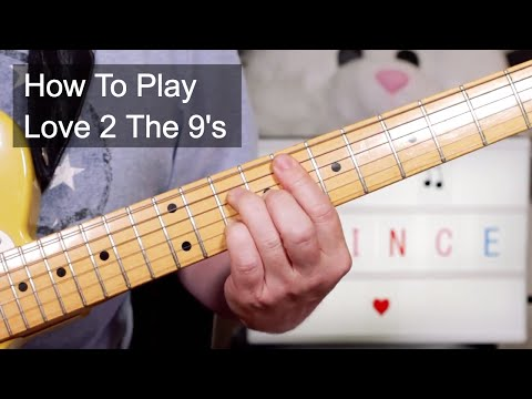 'Love 2 The 9's' Prince Guitar Lesson