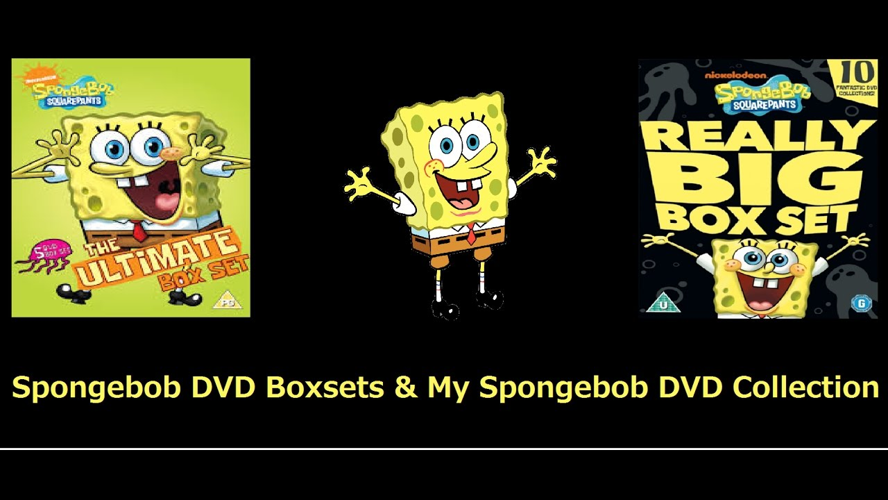 SpongeBob DVD Boxsets/ My SpongeBob DVD Collection