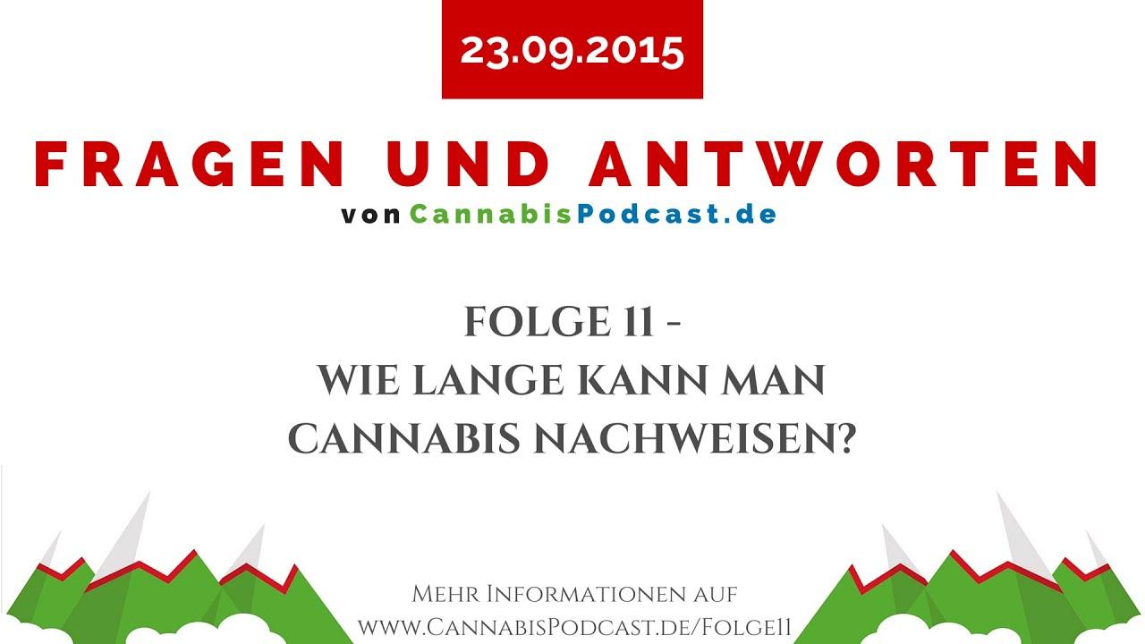 wie lange kann man cannabis nachweisen fragen und antworten folge 11 youtube. Black Bedroom Furniture Sets. Home Design Ideas