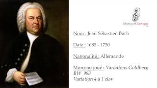 ♬ VARIATIONS GOLDBERG, VARIATION 4 A 1 CLAV, BW 988 ♬ | NOM AUTEUR | JEAN SÉBASTIEN BACH TV ♬
