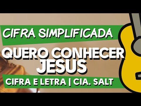 Baixar Letra Da Musica Quero Conhecer Jesus   Baixar Musica