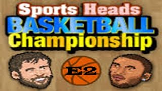 Liga de cabezones  -Sports heads basketball E2