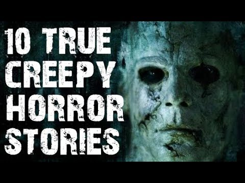 10 TRUE Absolutely Terrifying & Chilling Horror Stories to Creep You Out! | (Scary Stories)