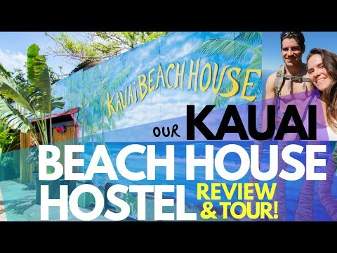Kauai Beach House Hostel REVIEW & TOUR | Hostels In HAWAII