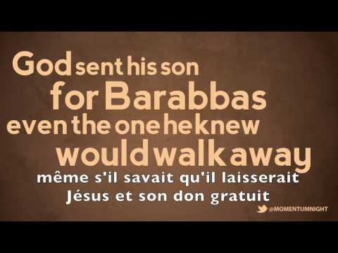 Jesus is loving Barabbas - Judah Smith sermon jam (french subtitles)