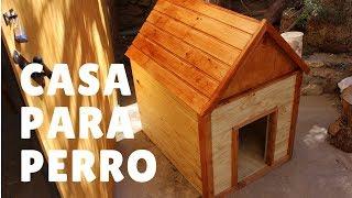 Casa para Perro - parte 2