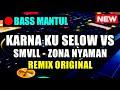 DJ VIA VALLEN - SELOW | VS ZONA NYAMAN ♬ LAGU DJ TIK TOK TERBARU REMIX ORIGINAL 2K19