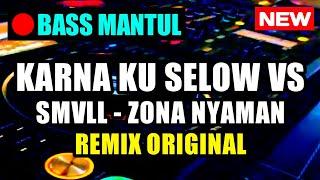 DJ VIA VALLEN - SELOW   VS ZONA NYAMAN ♬ LAGU DJ TIK TOK TERBARU REMIX ORIGINAL 2K19