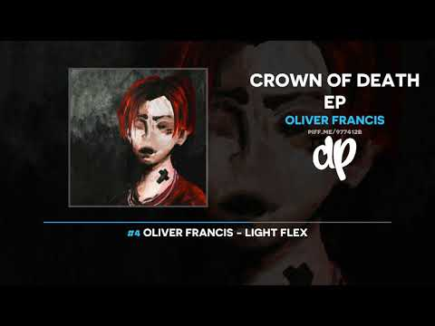 Oliver Francis - Crown Of Death EP (FULL MIXTAPE) Mp3