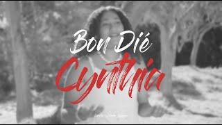 Bon Dié - Cynthia [CLIP OFFICIEL] #UNITYPROD
