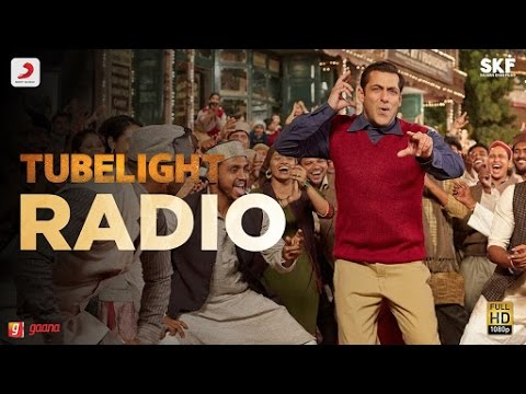Tubelight RADIO Song Lyrics | Singer Kamal Khan,Amit Mishra