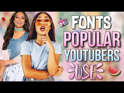 FONTS POPULAR YOUTUBERS USE | YOUTUBERS MOST USED FONTS REVEALED💒