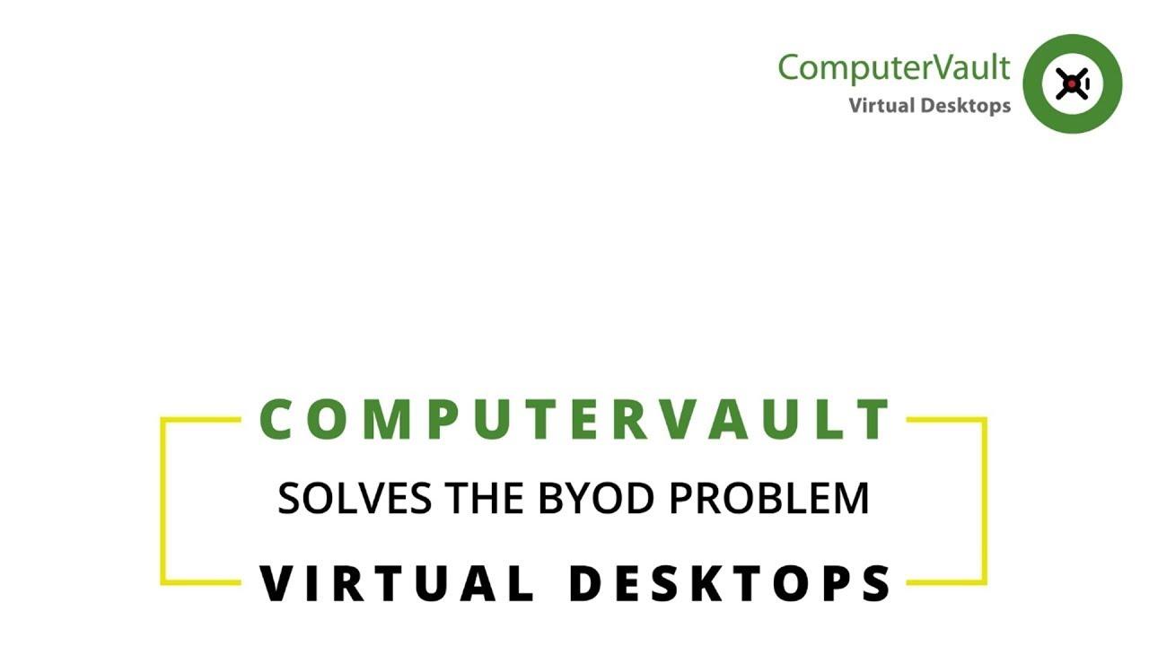 ComputerVault BYOD