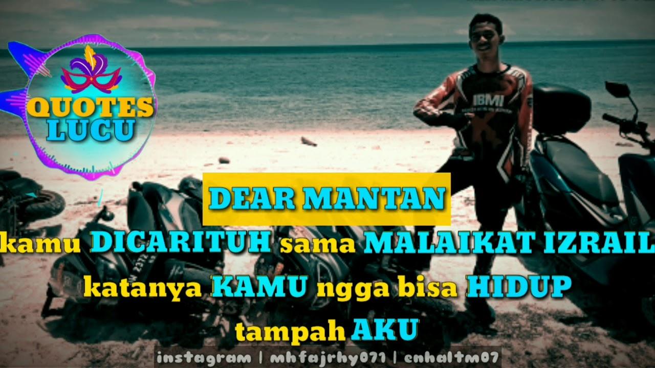 Quotes Lucu Keren Sindiran Buat Mantan Terbaru 2019 Cocok