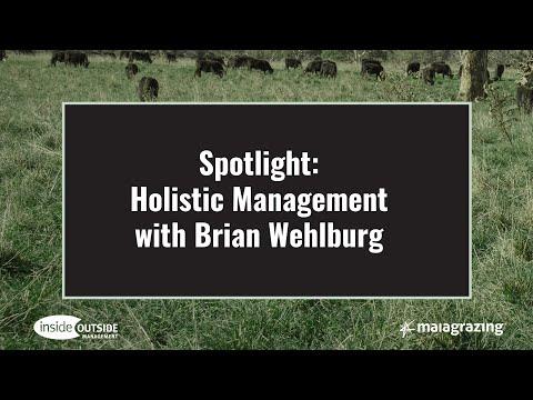 Spotlight: Holistic Management