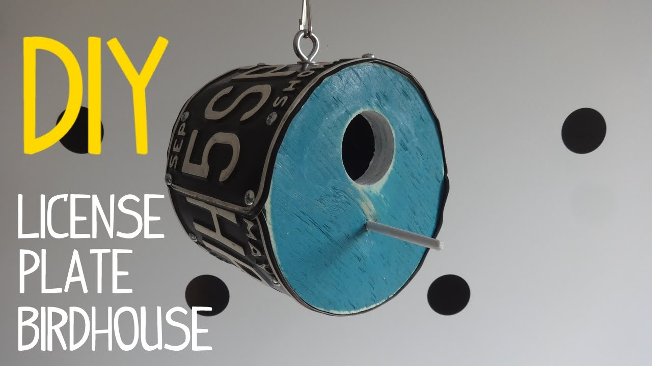 How to build a round license plate birdhouse youtube for How do i build a birdhouse