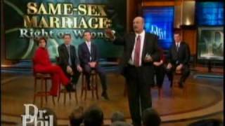 Dr. Phil - Same-Sex Marriage: Right Or Wrong? - Proposition 8 - Pt. 3/4