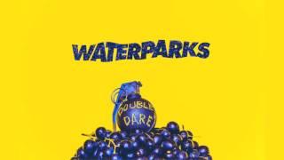 """Waterparks """"Gloom Boys"""""""