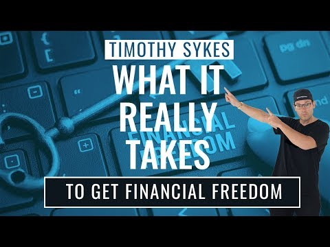 What It Really Takes To Get Financial Freedom
