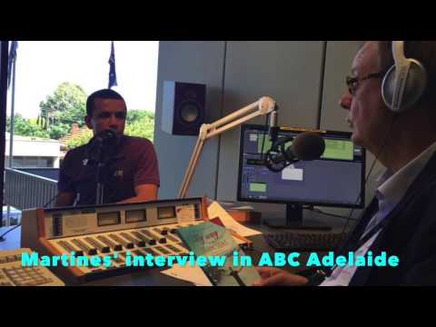 Martines talks about his life at ABC Adelaide in Australia