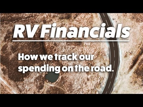 RV Financials: How We Track Our Spending & Why It's So Important