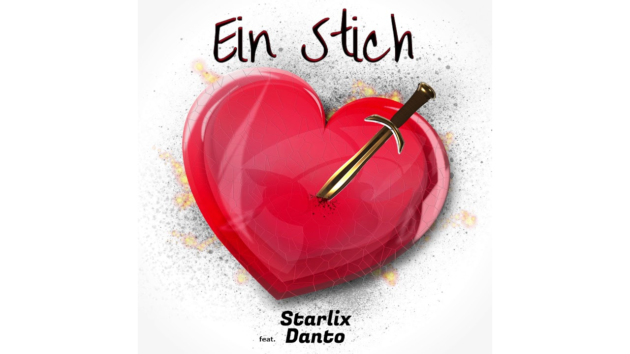 Starlix ft. Danto - EIN STICH (prod. by Starlix)