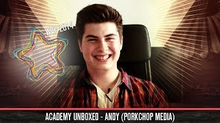 Academy Unboxed - Andy (Porkchop Media)